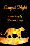 Longest Night - a short story by Karen de Lange