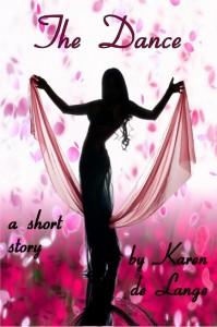 The Dance - a short story by Karen de Lange