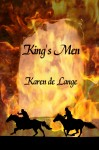 King's Men - a short story by Karen de Lange